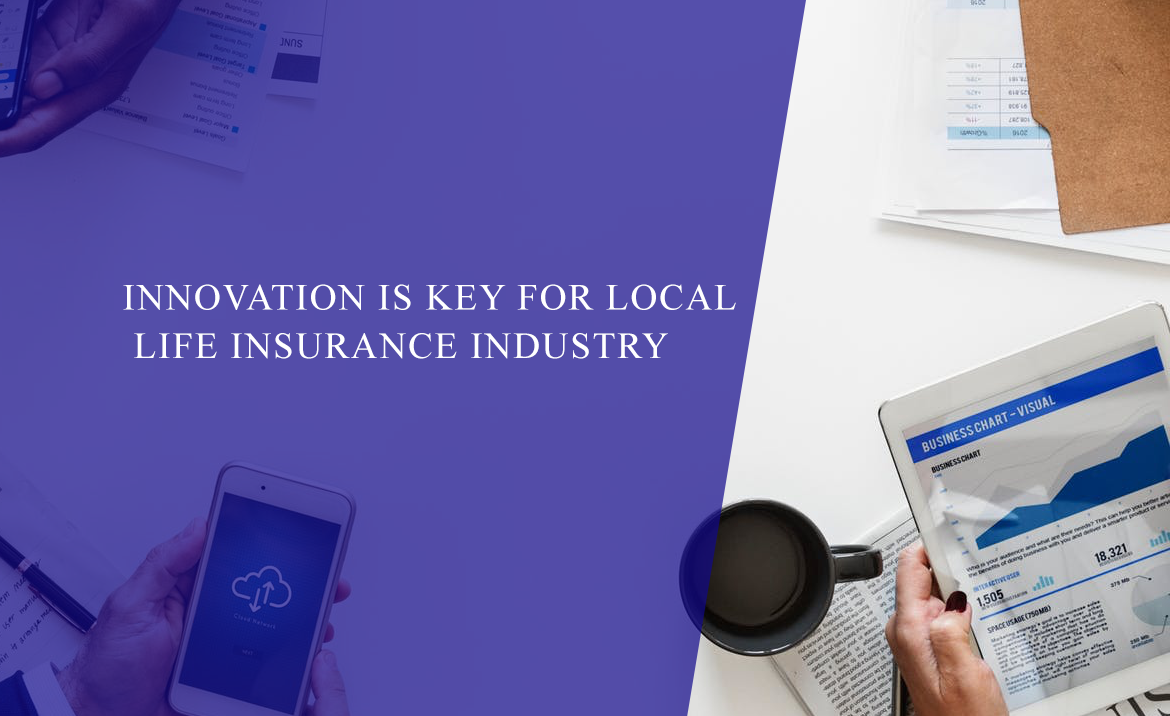 Innovation is key for local life insurance industry