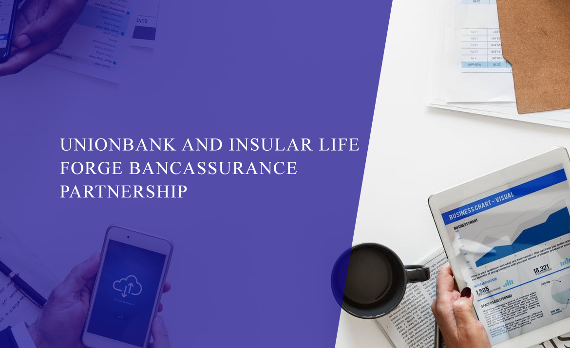 UnionBank and Insular Life forge Bancassurance partnership