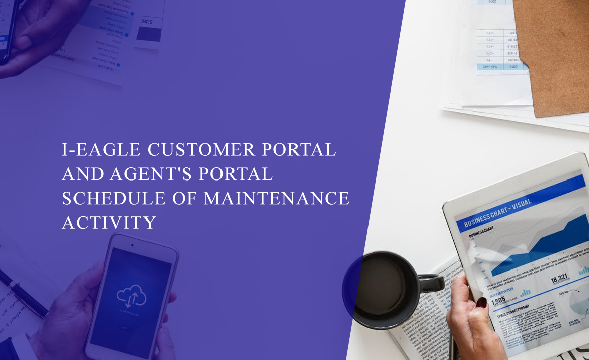 i-EAGLE Customer Portal and Agent's Portal Schedule of Maintenance Activity