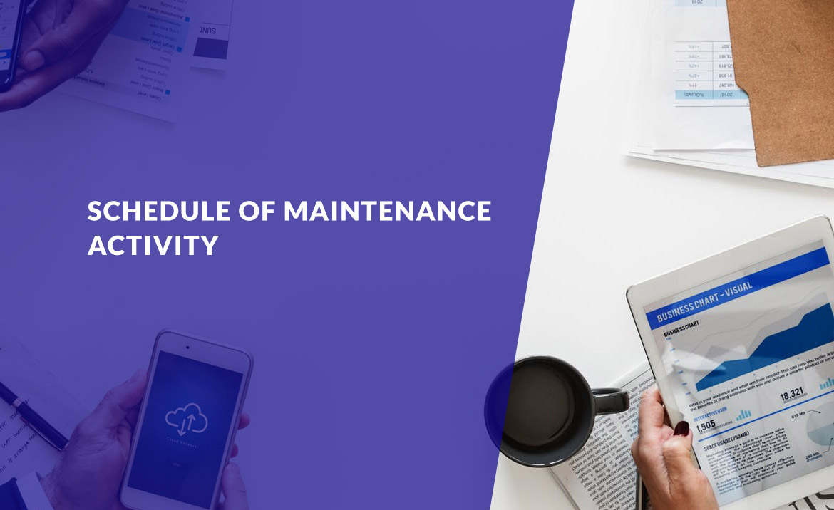 SCHEDULE OF MAINTENANCE ACTIVITY - May 23 - 24, 2020